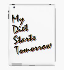 My Diet Starts Tomorrow iPad Case/Skin