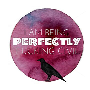 I am being perfectly fxcking civil by buttermybooks