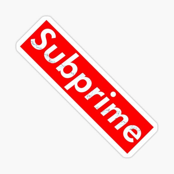 Subprime Sticker