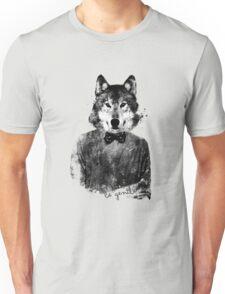 be gentle Unisex T-Shirt