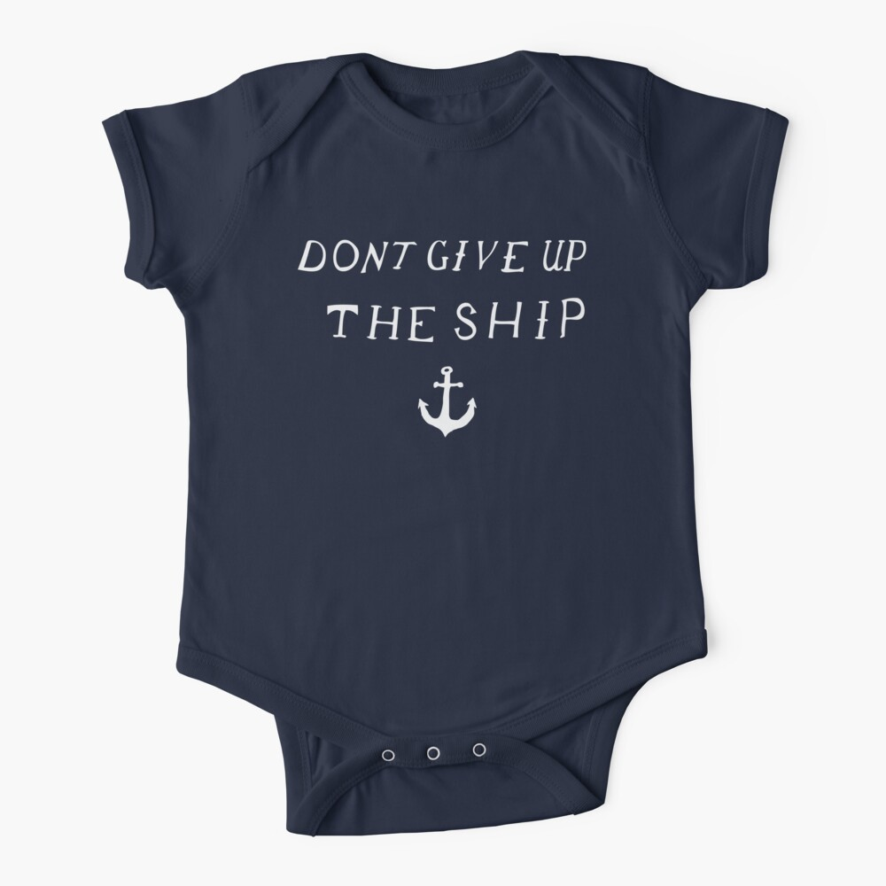 Don't Give Up The Ship Baby One-Piece