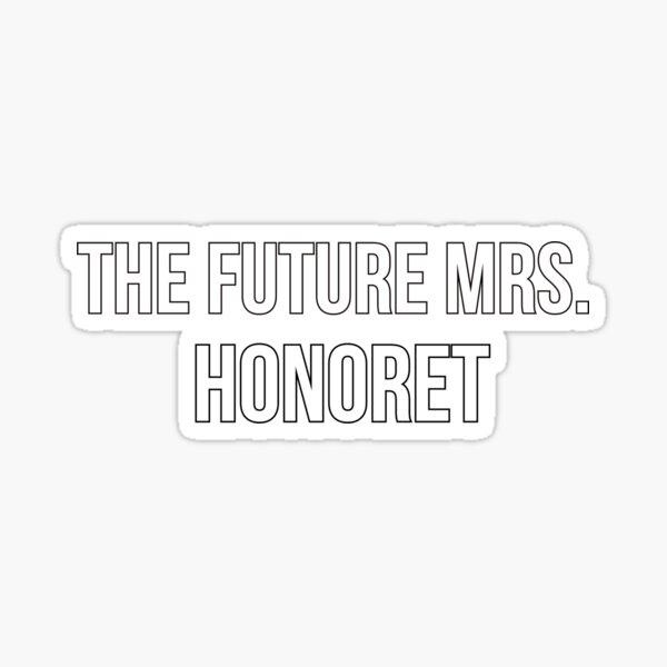 The Future Mrs. Honoret  Sticker