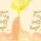 You're My Happy Thought - Papa by hopecharged