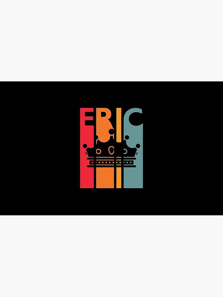 Eric Gift Idea for Boys Men Retro First Name Vintage Eric by davdmark