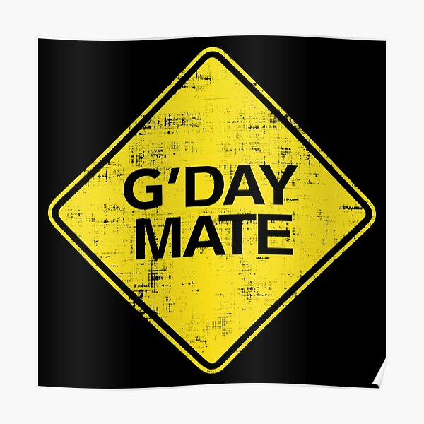 G Day Mate - G'Day Mate Poster