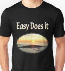 EASY DOES IT SUNRISE PHOTO DESIGN T-Shirt