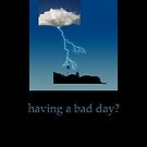 having a bad day? by notecards