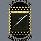 I am your DRUMMER by Nobodysart