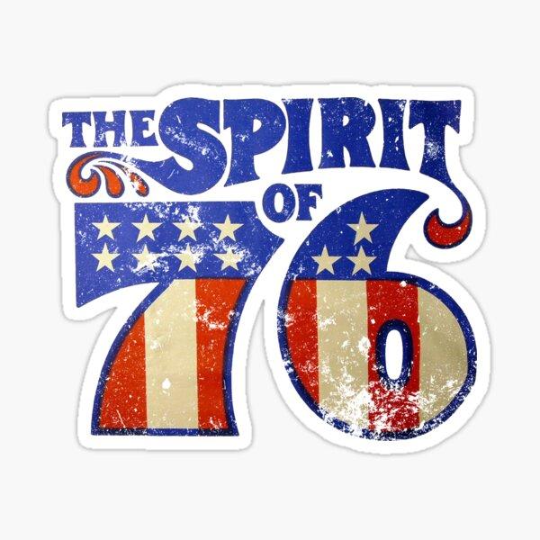 Spirit of 76 Sticker