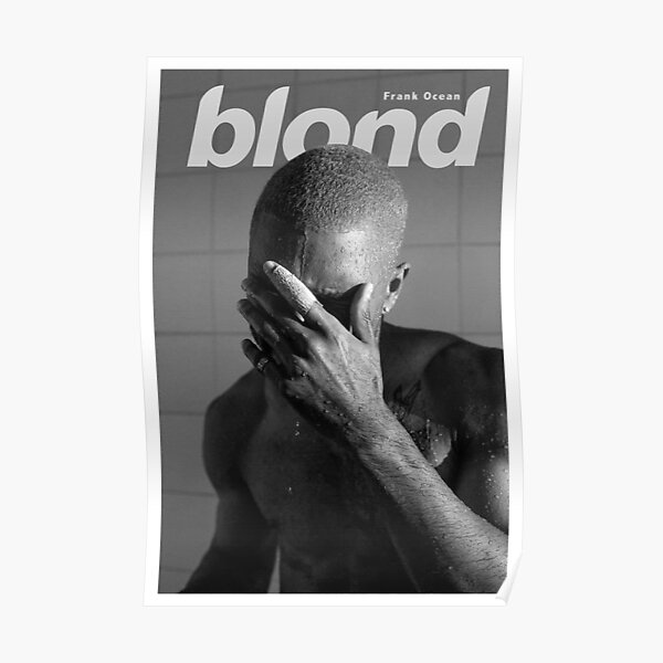 Frank Ocean Blond Poster By Simpekotay Redbubble