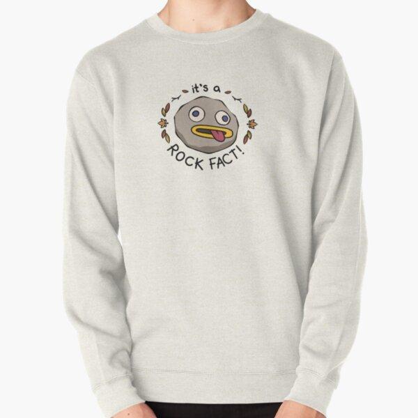 Rock Fact! Pullover Sweatshirt