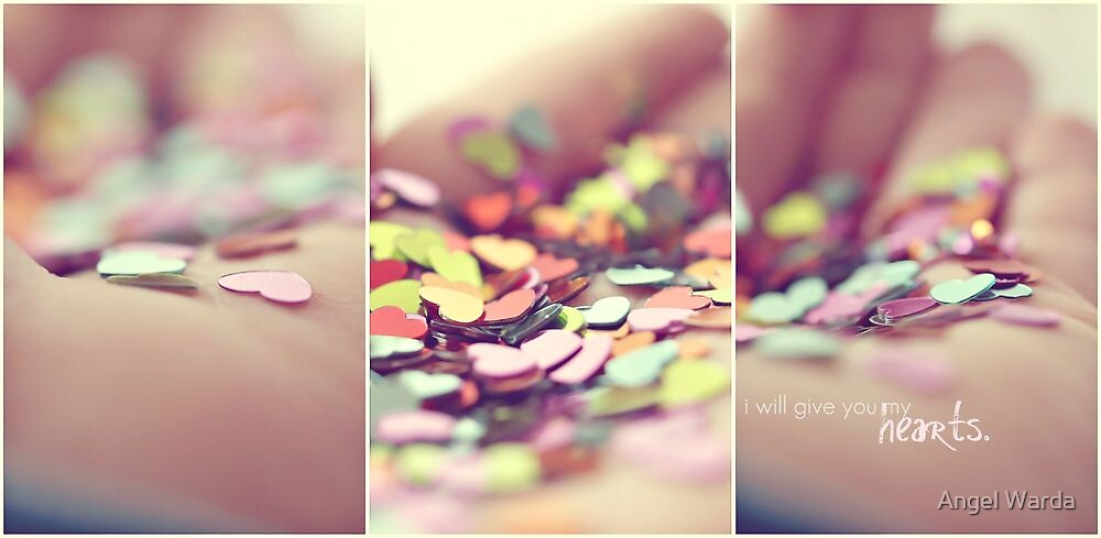 i will give you my hearts. by Angel Warda