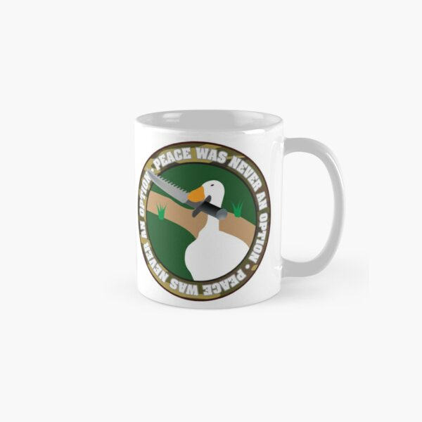 Untitled Goose • Peace Was Never An Option For This Goose! Classic Mug