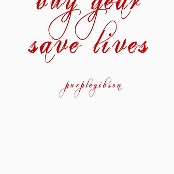 buy gear save lives by jlgibson1203