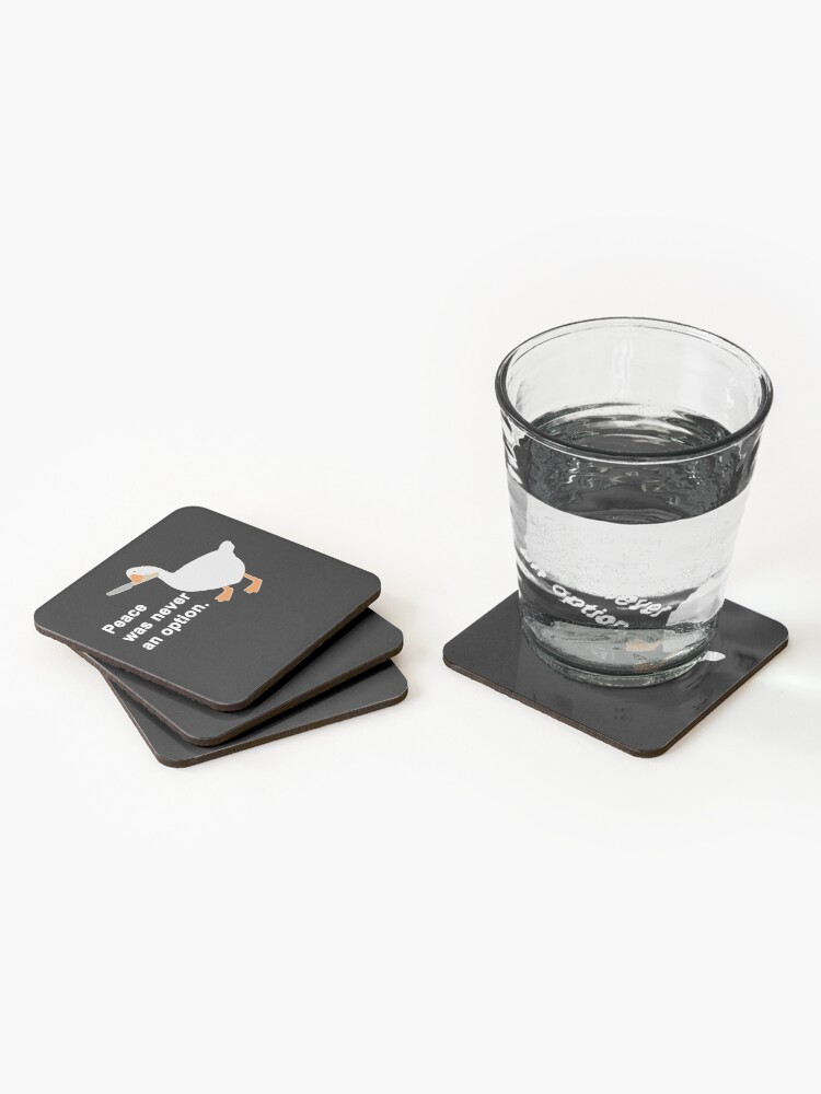 Alternate view of Peace Was Never An Option Goose Game Coasters (Set of 4)