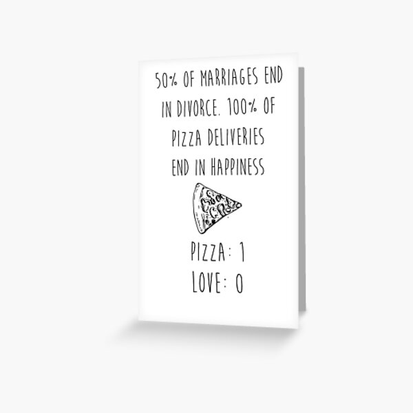 Pizza > Love Greeting Card
