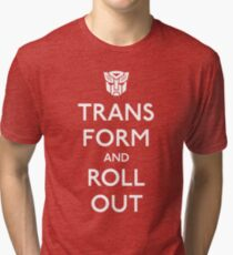 Transform and Roll Out Tri-blend T-Shirt