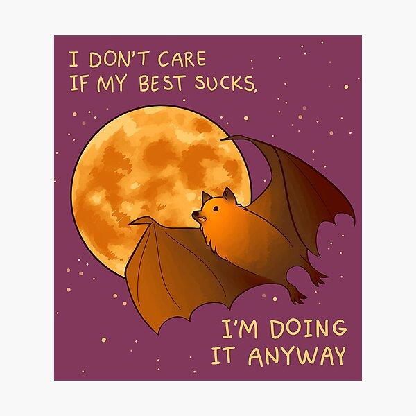 """I DON'T CARE IF MY BEST SUCKS"" Flying Fox Bat Photographic Print"