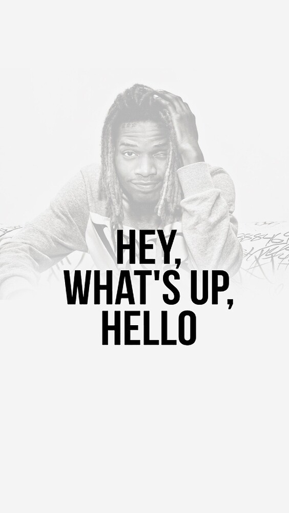 Fetty wap , Hey, What'up Hello by Great Minds  Tv