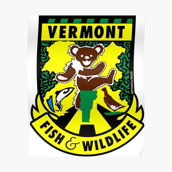 Vermont Fish & Wildlife Deadheads Unite! Poster
