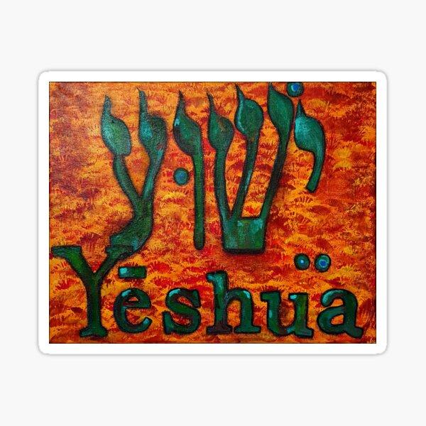 YESHUA HaMashiach The Hebrew Name of Jesus Christ Sticker