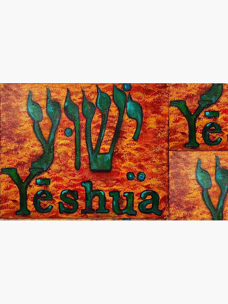 YESHUA HaMashiach The Hebrew Name of Jesus Christ by jaynna