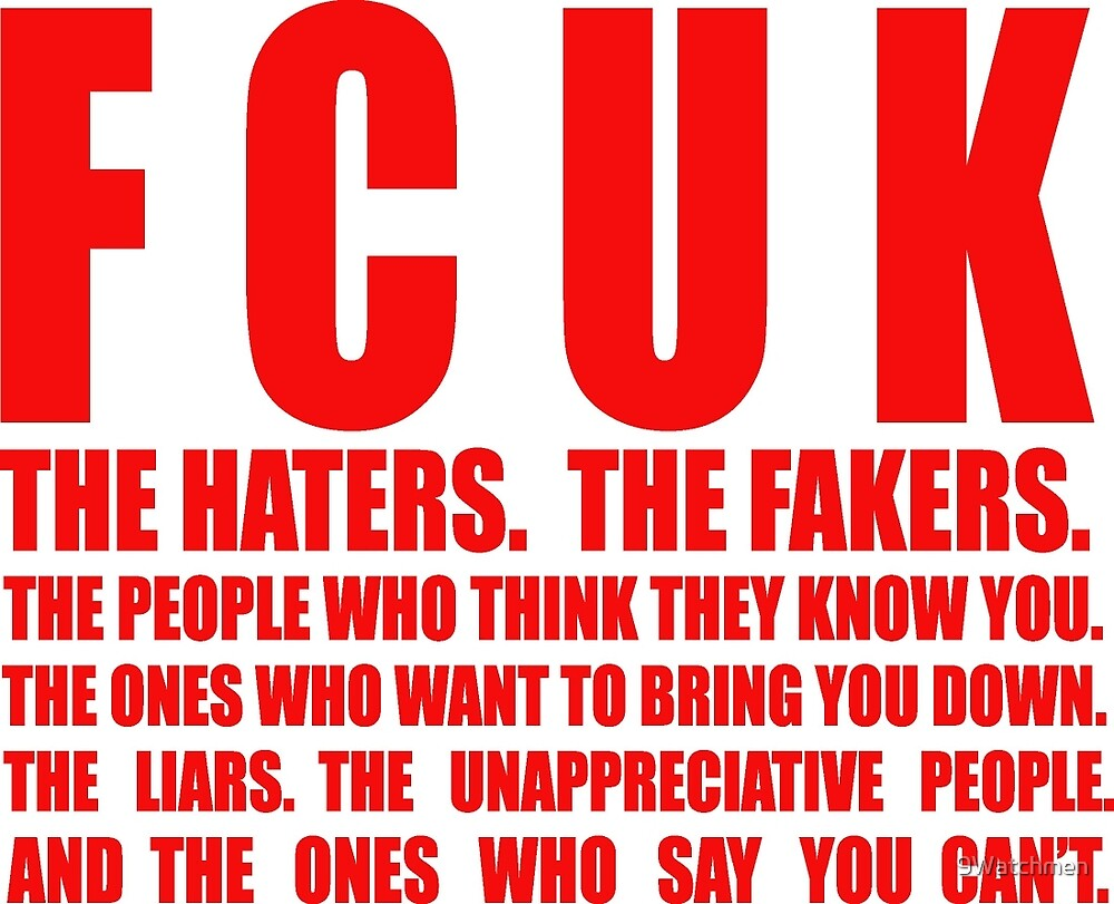 FCUK HATERS by 9Watchmen