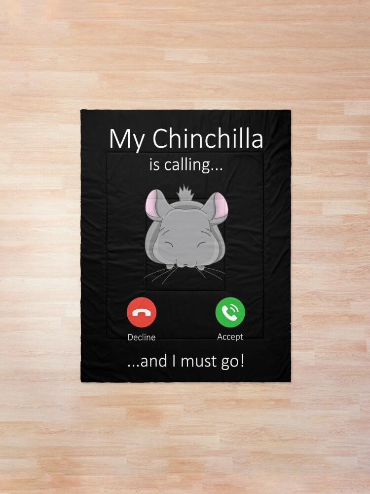 Alternate view of My Chinchilla is calling Comforter