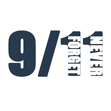 9/11 Never Forget by kyleheinze57