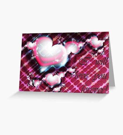 Love Forever Card Greeting Card