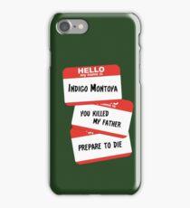 Indigo Montoya iPhone Case/Skin
