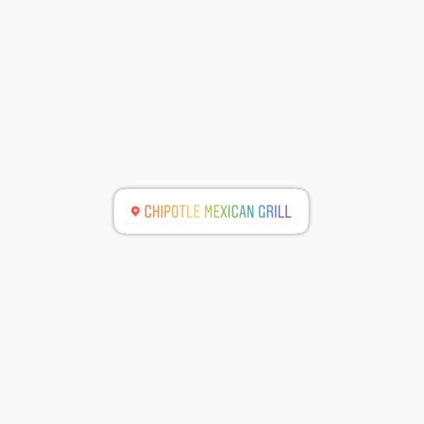 At Chipotle Sticker
