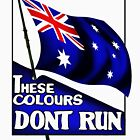 These Colours Don't Run - Australia by docdoran