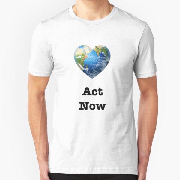 Act Now (black text) - climate change Slim Fit T-Shirt