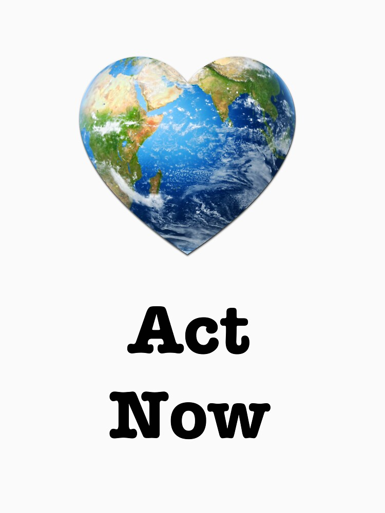Act Now (black text) - climate change by neanda