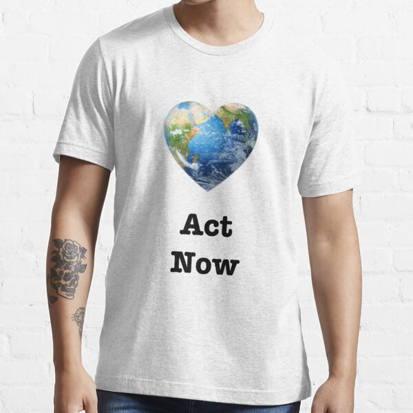 Act Now (black text) - climate change Essential T-Shirt