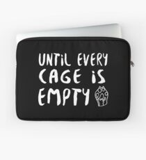 Until Every Cage Is Empty • MFC Laptop Sleeve