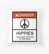 Danger! Hippies! Throw Pillow