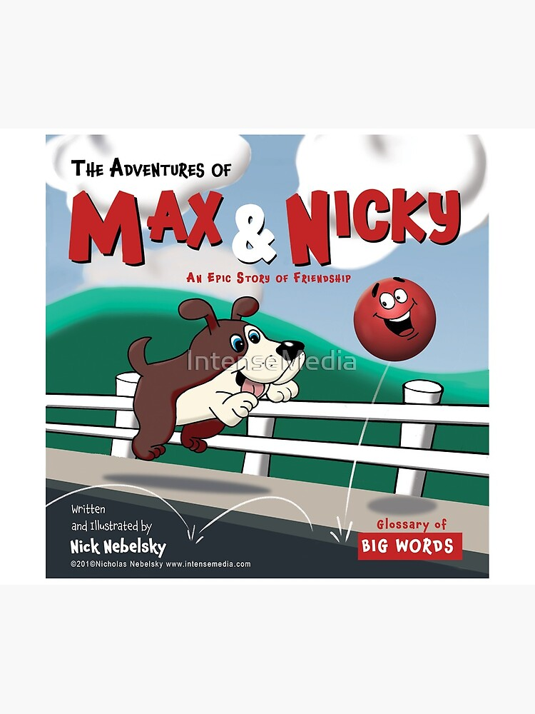The Adventures of Max & Nicky Picture Book by IntenseMedia