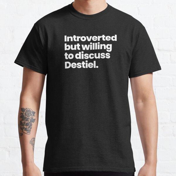 Introvertiert, aber bereit, Destiel - Supernatural zu diskutieren Classic T-Shirt
