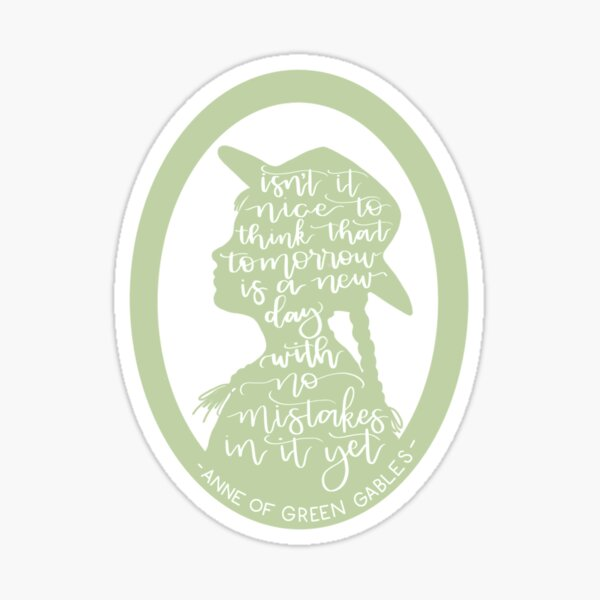 Anne of Green Gables Quote Sticker