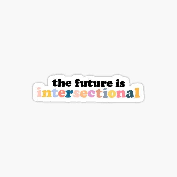 L'avenir est intersectionnel Sticker