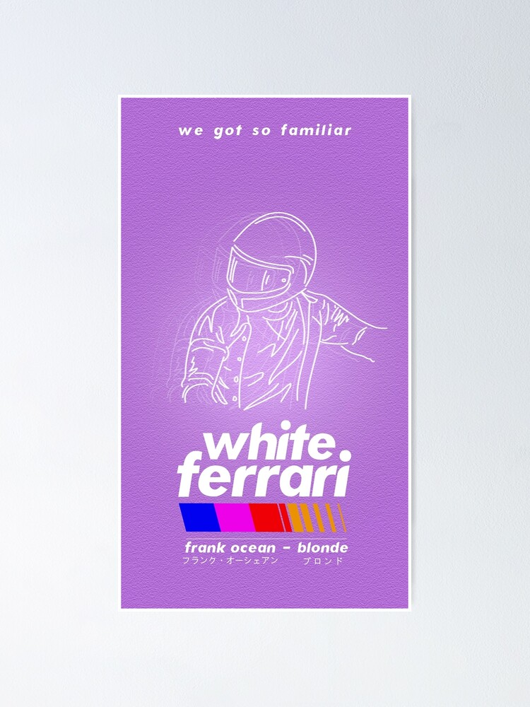 Alternate view of Frank Ocean/White Ferrari Poster