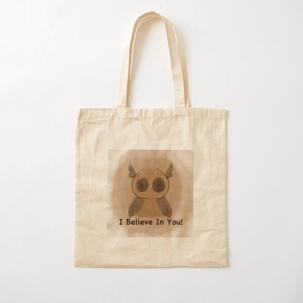 I Believe In You Cotton Tote Bag