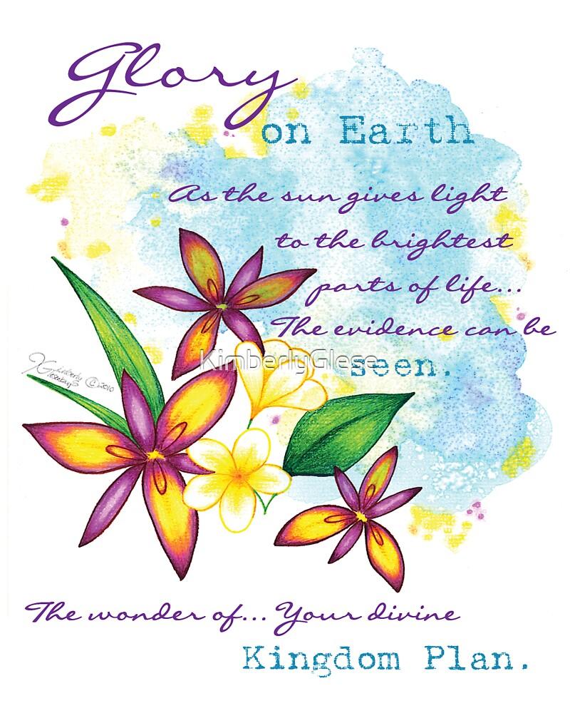 Glory on Earth  by KimberlyGlese