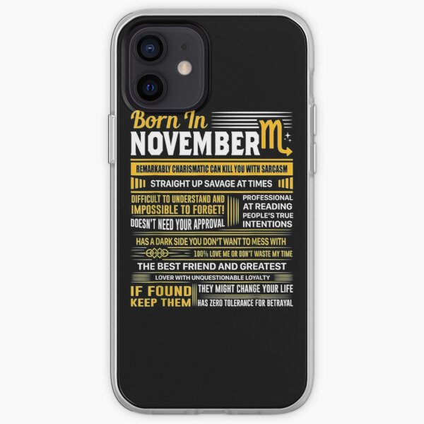 Born in November Scorpio Zodiac birthday gifts shirt iPhone Soft Case