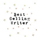 Best Selling Writer Design Keeps You Inspired And Writing! by MHirose