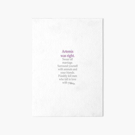 Artemis Was Right Art Board Print