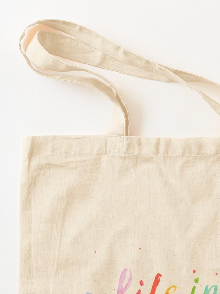 Alternate view of Life in Full Color Tote Bag