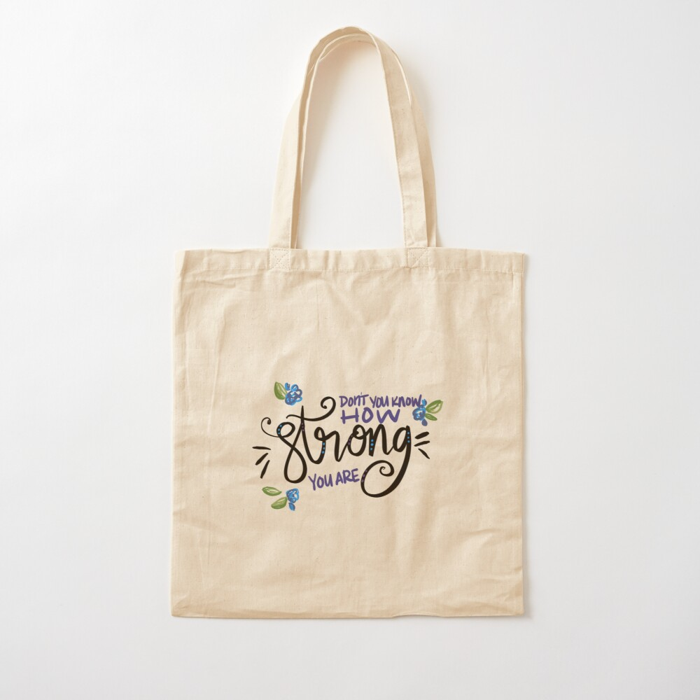 How Strong You Are Cotton Tote Bag